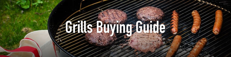 Grills Buying Guide