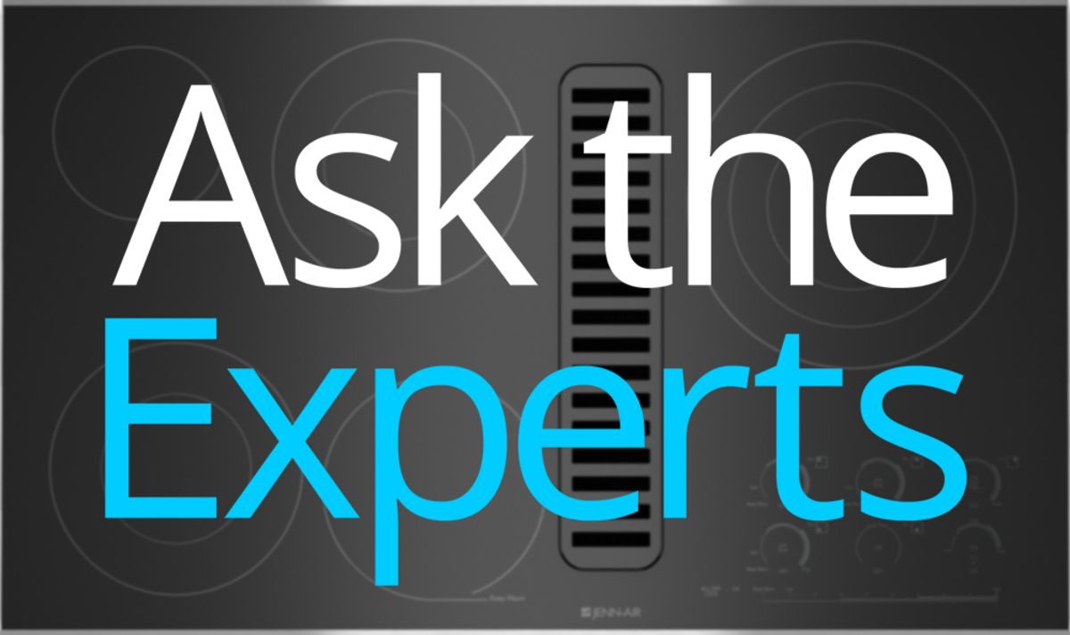 Ask The Experts Are Downdraft Ranges All Hot Air